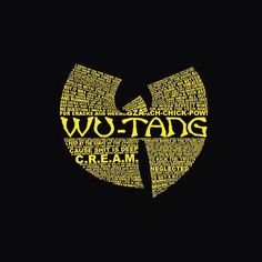 Wutang. Cash Rules Everything Around Me.