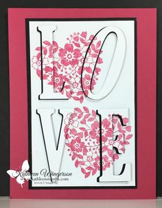 Eclipse Technique showcasing Bloomin' Love stamp set from Stampin' Up! Love Valentines, Valentine Day Cards, Wedding Anniversary Cards, Wedding Cards, Bloomin Love Stampin Up, Large Letters, Giant Letters, Love Cards, Cards Diy