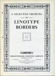 This is the cover to a specimen of borders printed by Linotype between 1920 and 1926.