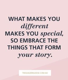 What makes you different makes you special, so embrace the things that form your story http://thegoldengoose.com.au/rebrand/8-reasons-why-your-rebrand-will-fail/ #brandstrategy #brandstory #storytelling