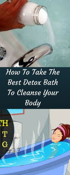 The Only Thing You Need to Do Today!!! How To Take The Best Detox Bath To Cleanse Your Body