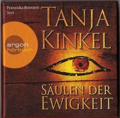 Tanja Kinkel - Säulen der Ewigkeit Books, Poster, Reading, Libros, Book, Book Illustrations, Billboard, Libri