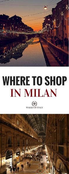 Milan has some amazing shopping areas like the the Galeria Vittorio Emanuele II and and the Navigli. Find out where the best places are for shopping in Milan!