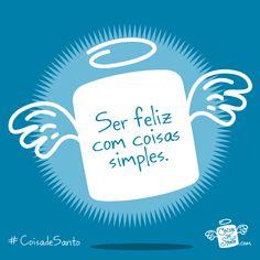 Ser feliz com coisas simples