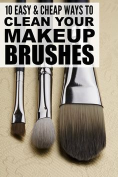 Cleaning your makeup brushes is essential to remove dirt and bacteria that can cause breakouts and spread germs, and while store bought cleaners work well, they can be pricey. Thankfully, you can learn how to clean makeup brushes naturally with dish soap, with vinegar, with baby shampoo, with coconut oil, with alcohol, with baking soda...and other natural ingredients you have at home. We've rounded up 10 easy DIY recipes that will teach you how to clean your brushes like a pro!