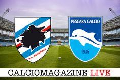 Sampdoria-Pescara LIVE il 4 marzo dalle ore 18