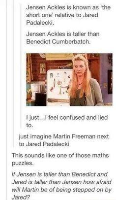 Just .. Imagine > Martin Freeman next to Jared Padalecki .. << Martin being stepped by Jared