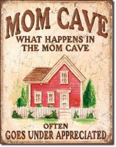 Hey, I found this really awesome Etsy listing at https://www.etsy.com/listing/156656722/metal-tin-sign-mom-cave-under