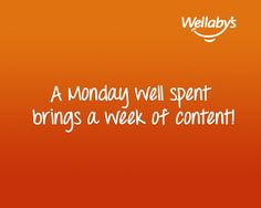 A Monday well spent brings a week of content.