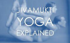 What Is Jivamukti Yoga?