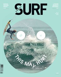 Cover from Surf magazine. Very simple and good use of circle which match perfectly with the position of the board. Also a good work with color with white and blue.