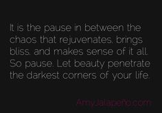 power of pause quote - Google Search