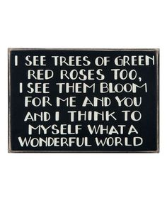 'I See Trees of Green' Box Sign #zulily #zulilyfinds