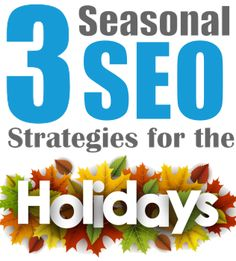 3 Seasonal Search Engine Optimization (SEO) Strategies You Will Want To Unwrap For The Holidays - Purpose Driven Promotion - Kelowna SEO firm. Seo Tutorial, Seo Ranking, Major Holidays, Seo Strategy, Search Engine Marketing, Important Facts, Seo Company, Seo Services, Search Engine Optimization