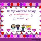 Be My Valentine Today is a precious song that can be learned in just one class setting.  The simple melody is in a perfect range for children in gr...