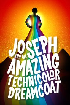 Joseph and the Amazing Technicolor Dreamcoat / Fulton Opera House / Lancaster PA -- Summer 2013