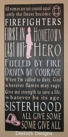All women are created equal and then some become firefighters!