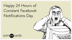 Constant FB Notifications Day