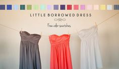 Order a free color swatch to see our #LBD shades in person!  Little Borrowed Dress - bridesmaids dresses you can rent!