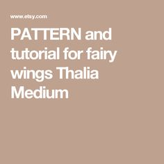 PATTERN and tutorial for fairy wings Thalia Medium