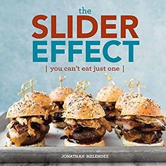 The Slider Effect: You Can't Eat Just One! *** Want additional info? Click on the image.