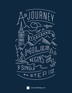 A journey of a thousand miles begins with a single step - 25 Beautiful Examples of Motivational Quote Typography // the PumpUp Blog