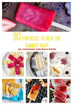 30 Popsicles to Beat the Summer Heat - make your own with the best popsicle recipes on the web. From fruit to chocolate, healthy to indulgent, there are the perfect snack or dessert on a hot summer day! | cupcakesandkalechips.com