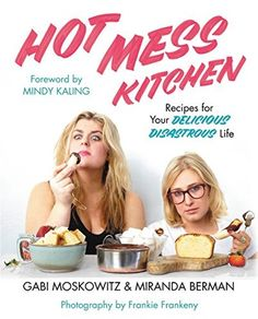 "Read ""Hot Mess Kitchen Recipes for Your Delicious Disastrous Life"" by Gabi Moskowitz available from Rakuten Kobo. ""I came for the recipes and stayed for the funny, personal writing. How could you not love a book with recipes like 'Fuc. Hot Mess, Cookbook Recipes, Kitchen Recipes, Kindle, Shrimp Cakes, Best Cookbooks, Cooking For Beginners, Cooking On A Budget, What's Cooking"