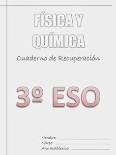 Cuaderno de recuperación de Física y Química de 3º de Educación Secundaria Obligatoria publicado por orientacionandujar.es.