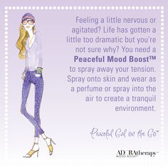 Feeling a little nervous or agitated? Life has gotten a little too dramatic but you're not sure why? You need a Peaceful Mood Boost™ to spray away your tension. Spray onto skin and wear as a perfume or spray into the air to create a tranquil environment. #ADORAtherapy #aromatherapy #GalOnTheGo #Peaceful #Peace #MoodBoost #FemaleEmpowerment #Violet