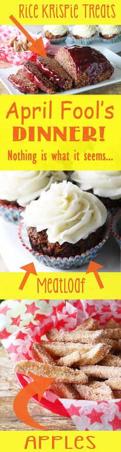 A fun and tasty April Fools Day Dinner Idea where nothing is quite as it seems. Meatloaf cupcakes with mashed potato frosting, apple fries, and Cocoa Krispies mock meatloaf. April Fools Pranks, April Fools Day, Dinners For Kids, Kids Meals, Food Dinners, Kid Cupcakes, Wedding Cupcakes, Meat Loaf Recipe Easy, Tasty