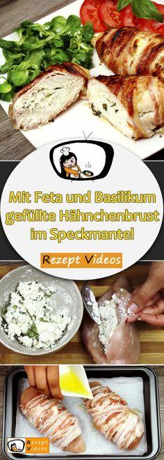 Mit Feta und Basilikum gefüllte Hähnchenbrust im Speckmantel, Rezeptvideos, einfache Rezepte, Geflügelrezepte, Hähnchen Rezepte, Mittagessen Rezept, leckere Rezepte