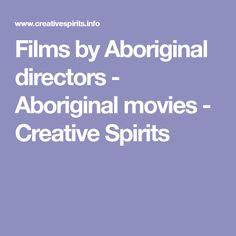 Films by Aboriginal directors - Aboriginal movies - Creative Spirits Movie Search, Films, Movies, Spirit, Creative, Movie, Movie, Film, Film