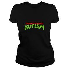 Show your Autism TMNT shirt - Wear it Proud, Wear it Loud!