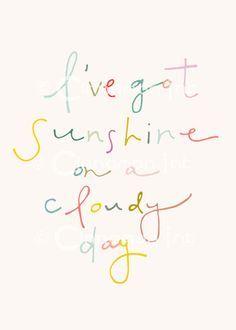 I've got sunshine :)