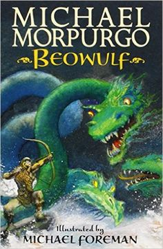 Booktopia has Beowulf by Michael Morpurgo. Buy a discounted Paperback of Beowulf online from Australia's leading online bookstore. Vikings Ks2, Middle Ages History, Ancient World History, Michael Morpurgo, Rainbow Resource, Beowulf, British, Book People, Anglo Saxon