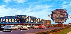 Royal Nevada (1955) - Stardust (1958-2006) - *Imploded in 2007 to be replaced with Echelon Place which was cancelled, Resorts World Hotel & Casino supposedly to start soon*
