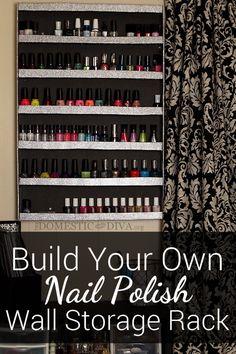 Build Your Own Nail Polish Storage Wall Rack