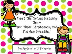 Meet the Guided Reading Crew.. and their Strategies, too! I am always looking for new and exciting ways to capture students attention, especially during guided reading! This packet contains 3 of the 11 different characters, each have a specific strategy they are associated with!