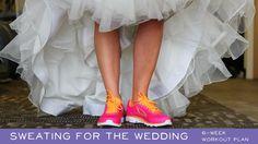 Sweating for the Wedding: 6-Week Workout Plan