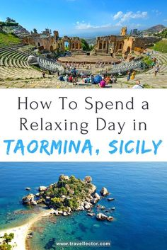 How to spend a relaxing day in Taormina, Sicily | Travellector #travel #traveltips #Taormina #Sicily #Italy