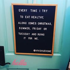 How's everyone doing with your diet and healthy lifestyle resolutions for the New Year? @vividhuehome #letterboardquotes #letterboard…