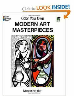 Color Your Own Modern Art Masterpieces Dover Art Coloring Book: Amazon.co.uk: Muncie Hendler: Books