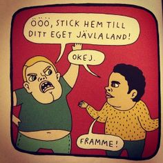 nanna johansson | comic - Go home to your land - Alright. I'm there.