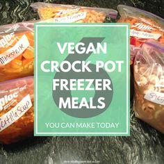 Super Easy Crockpot FREEZER meals that are VEGAN!