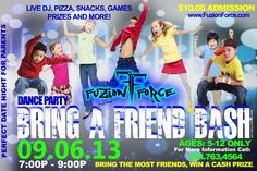 Fuzion Force Bring-A-Friend Bash w/ DJ Whoota Bring A Friend, Cash Prize, Hip Hop Dance, Flyers, Competition, Dj, Bring It On, Entertainment, Student