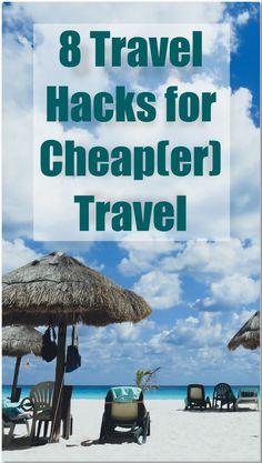 Cheap Travel Hacks f