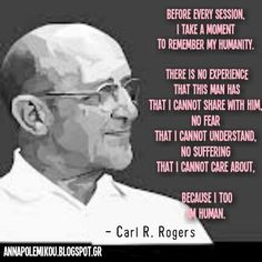 Empathy, empathetic_listening, Self-actualization, Self-awareness, Carl_Rogers, Self, person-centred, client-centred, therapy, psychotherapy, counselling, annapolemikou.blogspot.gr