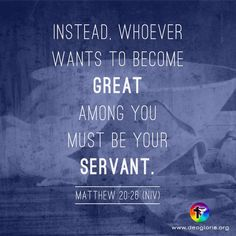 True greatness comes from humbling yourself and serving others. #bible #scripture #quote #christian #jesus #faith #niv #grace