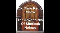 Sherlock Holmes Radio Show Problem Of Thor Bridge otr Old Time Radio